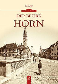 Der Bezirk Horn von Rabl,  Erich