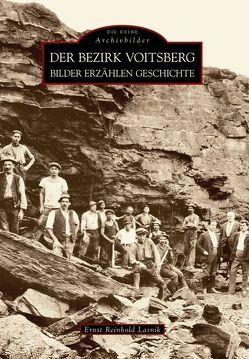 Der Bezirk Voitsberg von Lasnik,  Ernst R.