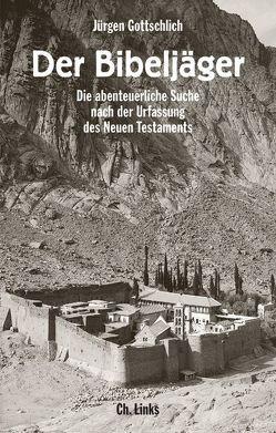 Der Bibeljäger von Gottschlich,  Jürgen