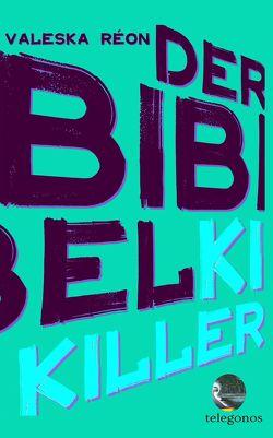 Der Bibelkiller von Réon,  Valeska