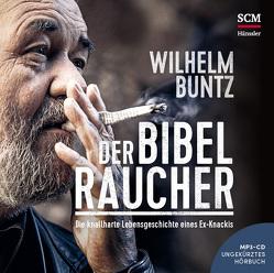 Der Bibelraucher – Hörbuch (MP3) von Buntz,  Wilhelm, Primke,  Jan