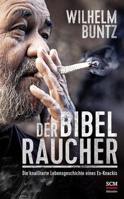 Der Bibelraucher von Buntz,  Wilhelm