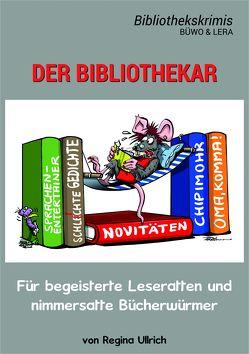 Der Bibliothekar – Büwo & Lera von Herrmann,  Uwe, Seegebrecht-Keitel,  Susanne, Ullrich,  Regina