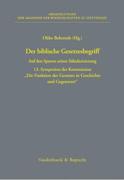 Der biblische Gesetzesbegriff von Behrends,  Okko