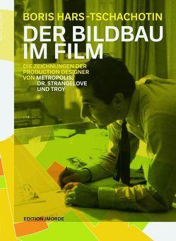 Der Bildbau im Film von Hars-Tschachotin,  Boris