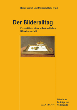 Der Bilderalltag von Gerndt,  Helge, Haibl,  Michaela