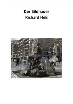 Der Bildhauer Richard Heß von Börsch-Supan,  Helmut, Heß,  Ilka und Jürgen