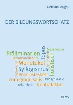 Der Bildungswortschatz von Augst,  Gerhard