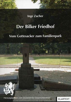 Der Bilker Friedhof von Zacher,  Inge