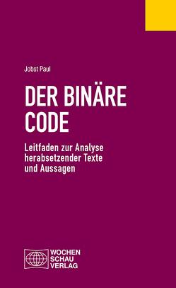 Der binäre Code von Paul,  Jobst