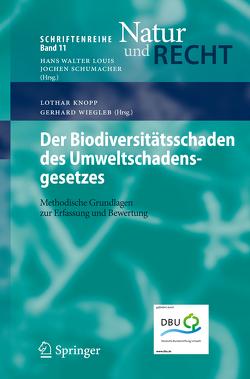 Der Biodiversitätsschaden des Umweltschadensgesetzes von Knopp,  Lothar, Wiegleb,  Gerhard
