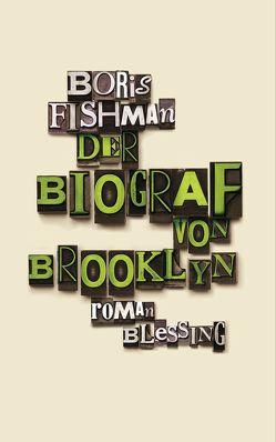 Der Biograf von Brooklyn von Fishman,  Boris, Mader,  Friedrich
