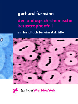 Der biologisch-chemische Katastrophenfall von Fürnsinn,  Gerhard