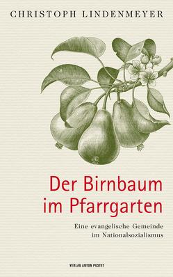 Der Birnbaum im Pfarrgarten von Lindenmeyer,  Christoph