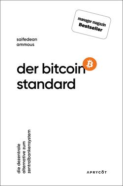 Der Bitcoin-Standard von Ammous,  Saifedean