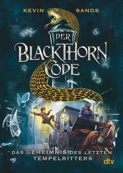 Der Blackthorn-Code − Das Geheimnis des letzten Tempelritters von Ernst,  Alexandra, Sands,  Kevin