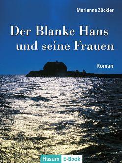 Der Blanke Hans und seine Frauen von Zückler,  Marianne