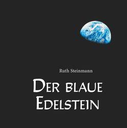 Der blaue Edelstein von Steinmann,  Ruth