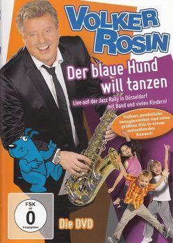 Der blaue Hund will tanzen von Rosin,  Volker