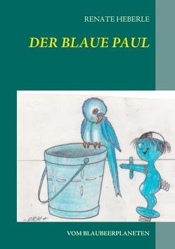 Der blaue Paul von Heberle,  Renate