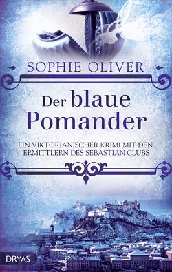 Der blaue Pomander von Oliver,  Sophie