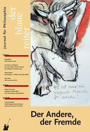 Der Blaue Reiter. Journal für Philosophie / Der Andere, der Fremde von Fabritius,  Gert, Forst,  Rainer, Giel,  Klaus, Obermeier,  Otto-Peter, Reusch,  Siegfried, Schmitt,  Arbogast, Zimmer,  Robert