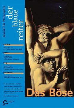 Der Blaue Reiter. Journal für Philosophie / Das Böse von Giel,  Klaus, Lütkehaus,  Ludger, Mattheuer,  Wolfgang, Nordhofen,  Eckhard, Obermeier,  Otto P, Reusch,  Siegfried, Safranski,  Rüdiger
