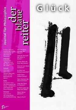 Der Blaue Reiter. Journal für Philosophie / Glück von Bien,  Günther, Falge,  Wolfgang, Forschner,  Maximilian, Giel,  Klaus, Guth,  Peter, Obermeier,  Otto P, Pieper,  Annemarie, Reusch,  Siegfried