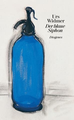 Der blaue Siphon von Widmer,  Urs