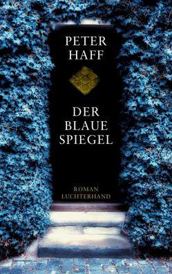 Der blaue Spiegel von Haff,  Peter