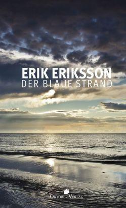 Der blaue Strand von Eriksson,  Erik
