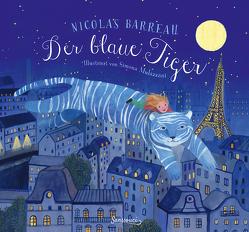 Der blaue Tiger von Barreau,  Nicolas, Molazzani,  Simona