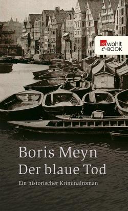 Der blaue Tod von Meyn,  Boris