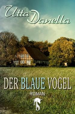 Der blaue Vogel von Danella,  Utta