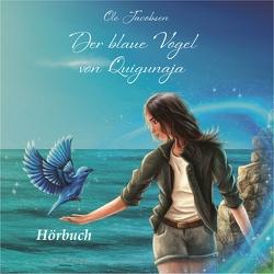 Der blaue Vogel von Quigunaja von Jacobsen,  Ole
