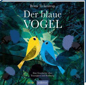 Der blaue Vogel von Teckentrup,  Britta
