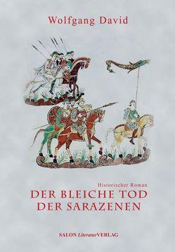 Der bleiche Tod der Sarazenen von David,  Wolfgang