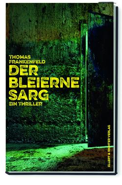 Der bleierne Sarg von Frankenfeld,  Thomas
