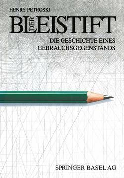 Der Bleistift von Petroski,  Henry, Rochlitz,  S.