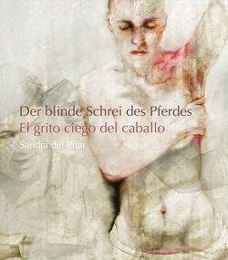 Der blinde Schrei des Pferdes von Hennigfeld,  Ursula, Körner,  Hans