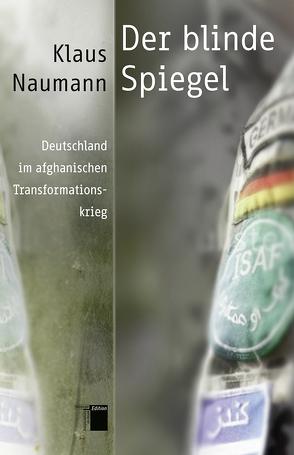 Der blinde Spiegel von Naumann,  Klaus