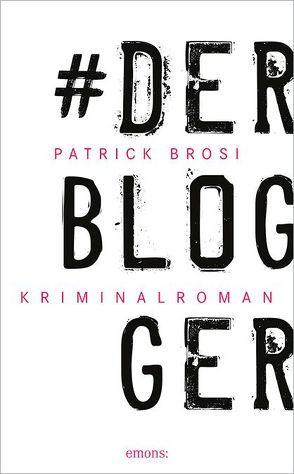 Der Blogger von Brosi,  Patrick