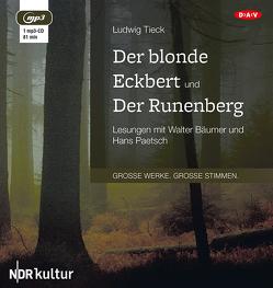 Der blonde Eckbert und Der Runenberg (1 mp3-CD) von Bäumer,  Walter, Paetsch,  Hans, Tieck,  Ludwig