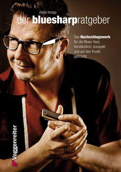 Der Blues-Harp Ratgeber von Kropp,  Dieter