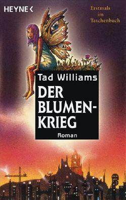 Der Blumenkrieg von Williams,  Tad