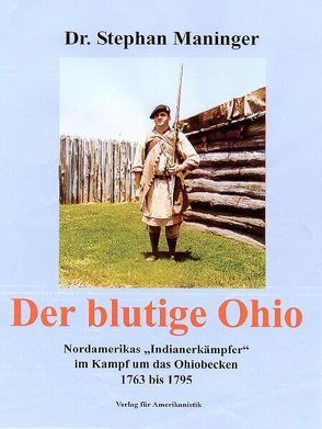 Der blutige Ohio von Maninger,  Stephan