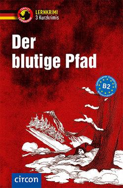 Der blutige Pfad von Peter,  Claudia, Wagner,  Nina, Walther,  Madeleine