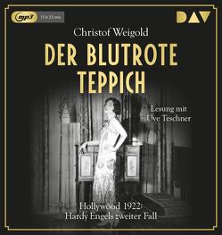 Der blutrote Teppich. Hollywood 1922: Hardy Engels zweiter Fall von Teschner,  Uve, Weigold,  Christof