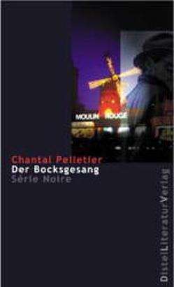Der Bocksgesang von Hagedorn,  Eliane, Pelletier,  Chantal, Reitz,  Barbara