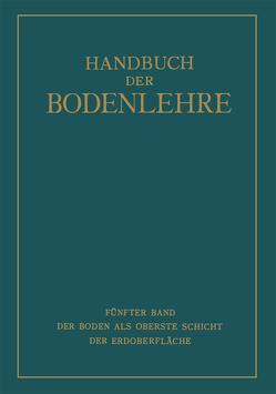 Der Boden als Oberste Schicht der Erdoberfläche von Blanck,  E., Giesecke,  F., Kumm,  A.